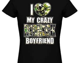 Couple T-shirt - I Love my Crazy Redneck Boyfriend - Matching Love Crewneck Tee for Couples