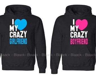 Couple Hoodie - I am Crazy for My Girlfriend & Boyfriend - 2 Couple Hodies -  Matching Love Hoodie