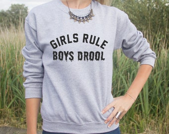 Girls Rule Boys Drool Jumper Sweater Blogger Funny Statement Slogan Top Drule Grunge