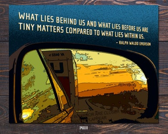 Rearview Mirror - Emerson Quote Giclee Art Print - Free Shipping in US, fathers day, graduation gift, inspirational art, teacher gift idea