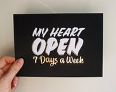 "My Heart Open 7 Days 5""x7"" gold foil stamped print"