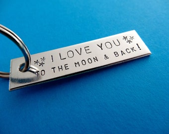 Personalized Keychain - I Love You to the Moon & Back - Hand stamped Key Chain Accessory