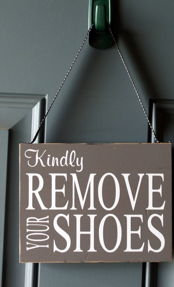Kindly Remove Your Shoes Custom Door Hanger Wood By