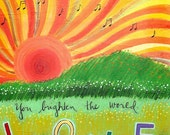 Greeting Card : You Brighten the World