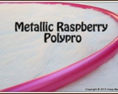 """METALLIC RASPBERRY Polypro - Available in 3/4"""" and 5/8"""" Thin! Push-Button Collapsible for Travel. Free Sanding Option."""