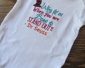 Dr Seuss  Why fit in when you are born to stand out ~ Boys Embroidery Onesie Bodysuit Boys Clothes