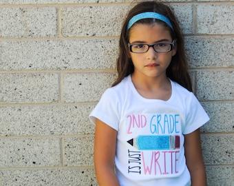 2nd Grade is Just Write; Glitter School Applique Shirt, Homeschool, Pre-K, Kindergarten, 1st Grade, 2nd Grade Shirt, Back-to-School Shirt