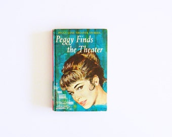 Vintage 1960s Girl's Book / Peggy Lane Theater Stories / Mid Century Kitsch / Vintage Book Decor