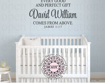 Every Good and Perfect Gift Is From Above Wall Decal Baby Name - James 1 17 Wall Decal - Baby Nursery Wall Art CB0014