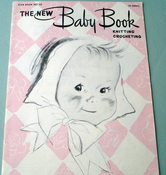 Vintage Patterns, The New Baby Book, 1947, Antique Knitting and Crocheting