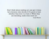 Quote Wall Decal by Andy Warhol - Craft Room Wall Decal - Art Room Wall Art - Medium