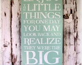 Enjoy The Little Things- The Little Things Are The Big Things- Typography Sign-Wall Decor- Wooden Distressed Sign