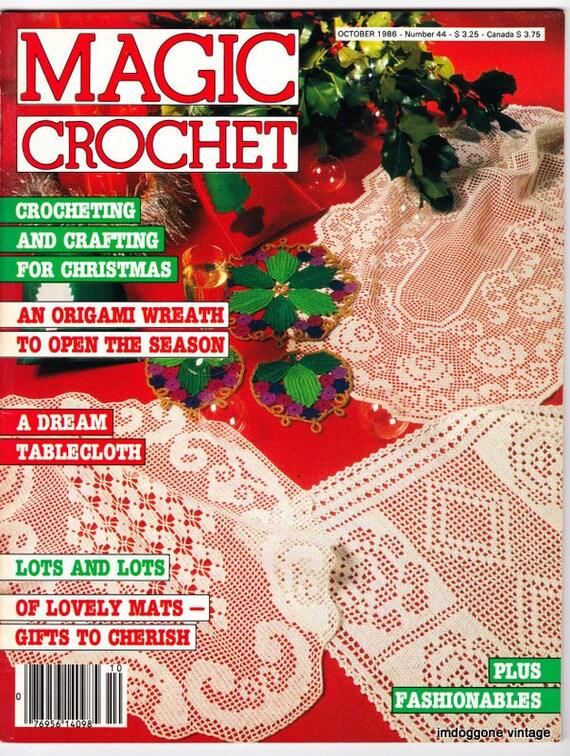 Magic Crochet Magazine : Magic Crochet Magazine October 1986, Number 44, Vintage Crochet ...
