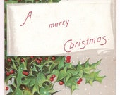 Antique Merry Christmas Postcard from the early 1900's featuring Holly and Berry Bough with a Classic Holiday Gift Tag - Holly Illustration