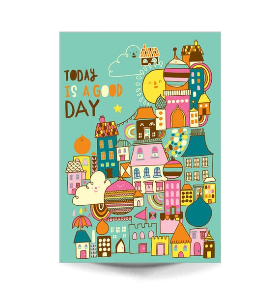 ON SALE A4 Art Print - 'Today is a Good Day' - Kawaii / Cute Typography / Illustration / Digital Print / Hand Lettering / Kids Room Art