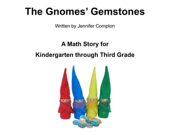 "PDF: ""The Gnomes' Gemstones"" Homeschool Math Story for Kindergarten through Third Grade"
