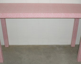 Console Table - Parson's Style - Custom Built and UPholstered - Design Your Own In ANY Fabric