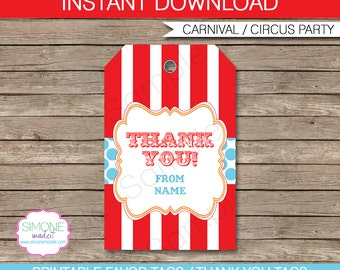 Circus Favor Tags - Thank You Tags - Birthday Party Favors - INSTANT DOWNLOAD with EDITABLE text template - you personalize at home