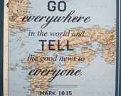 "CUSTOMIZED Map quote print, 8.5""x11"" travel inspired, Bible verse, Mark"