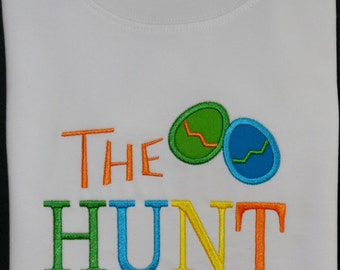 The Hunt is On Shirt / Easter Shirt