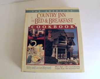Country Inn and Bed & Breakfast Cookbook 1987 HCDJ 1st