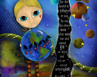 """Title: """"My Child - Believe"""" Inspirational colorful Giclee Art Print - earth planet"""