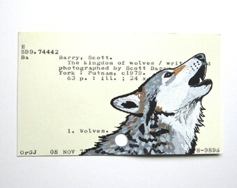 Wolf on Library Card - Print of howling wolf painted on library card for the book The Kingdom of Wolves