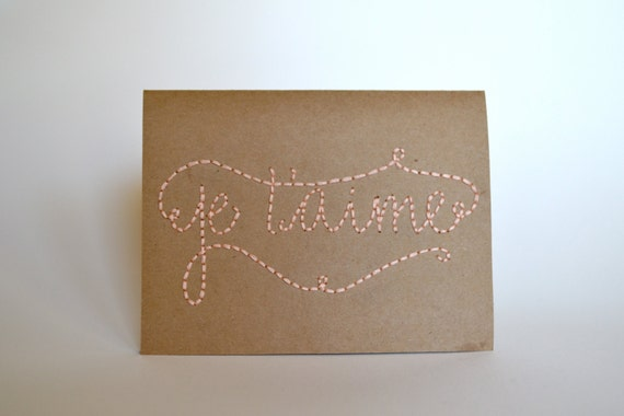 Je t'aime Hand Embroidered Greeting Card