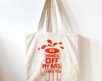 Large Canvas Tote Bag, Shopper, Hands Off My Bag