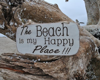 The Beach Is My Happy Place, Beach Cottage Sign, Handmade With Love For Your Cottage.