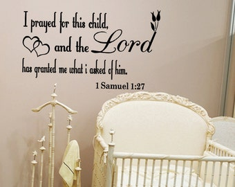 I Prayed For This Child 1 samuel :27 Christian Wall Quote Decal Sticker Nursery Sticker (C76)