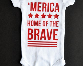 Merica Home of the Brave - Patriotic Fourth of July Baby Onesie