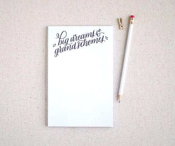 Hand lettered recycled notepad, to do list / Big dreams & grand schemes / gift for wife, best friend, girl friend, roommate / stationery