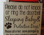 Please do not knock or ring the doorbell.  Sleeping Baby & Protective Dogs!  Leave packages by the door unless signature is required.