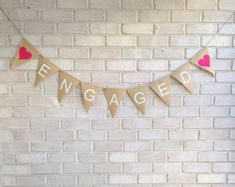 Engaged Hessian/Burlap Banner - Engagement Party Decoration - Photoshoot Props - Bunting Pink hearts