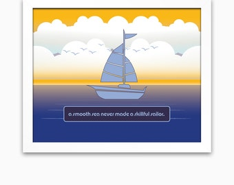 Sailboat art print motivational office decor, inspirational graduation gift for student, college dorm or athlete. Wonderful teacher gift!
