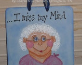Funny Small Square Hanging Hand Painted Sign Gift OGF FAAP Blue Purple Pink Old Lady