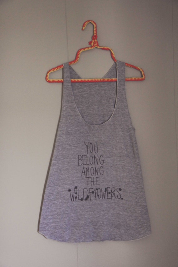 Heather Gray You Belong Among the WILDFLOWERS Screen Printed Women's Racerback Tank