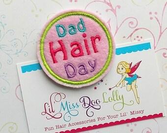 Embroidered Felt Clippie-Dad Hair Day Hair Clippie- Dad Hair Clip Feltie Barrette-(Set of 1)
