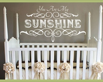"You Are My Sunshine wall decal,girls room,boys room,nursery,LARGE ,21.5 "" x 37.5"",shabby chic,Vinyl Wall Art"