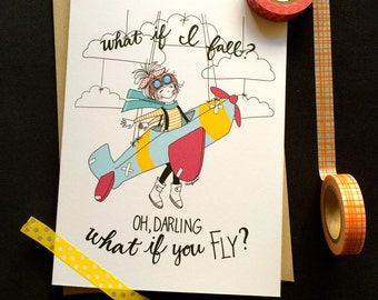 Adventure Aviator Girl Card- What If You Fly? Inspirational Card