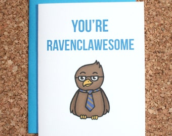 Harry Potter Card Ravenclaw / You're ravenclawesome / Birthday card, Valentine, anniversary card, love card
