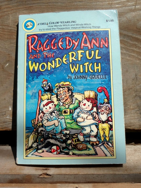 raggedy ann and the wonderful witch by johnny gruelle dell