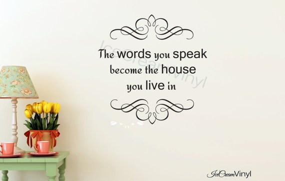 The Words You Speak Wall Decal  Wall Vinyl Lettering