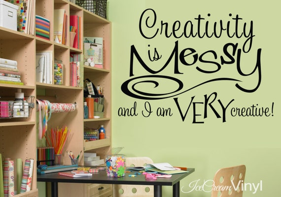 Creativity is Messy Wall Decal Craft Room Vinyl Decor for Craft Room Sewing Room Office Family Room Home Decor