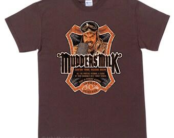 Mudders Milk T Shirt