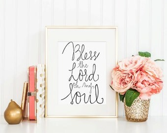 Hand Lettered Calligraphy Print / Bless the Lord Oh My Soul / Calligraphy Wall Art