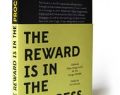 The Reward is in the Process (Limited Edition Cover)