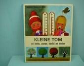 rare vintage 70s children's book by Gérard & Alain Gree , kleine Tom en lente zomer, herfst en winter.