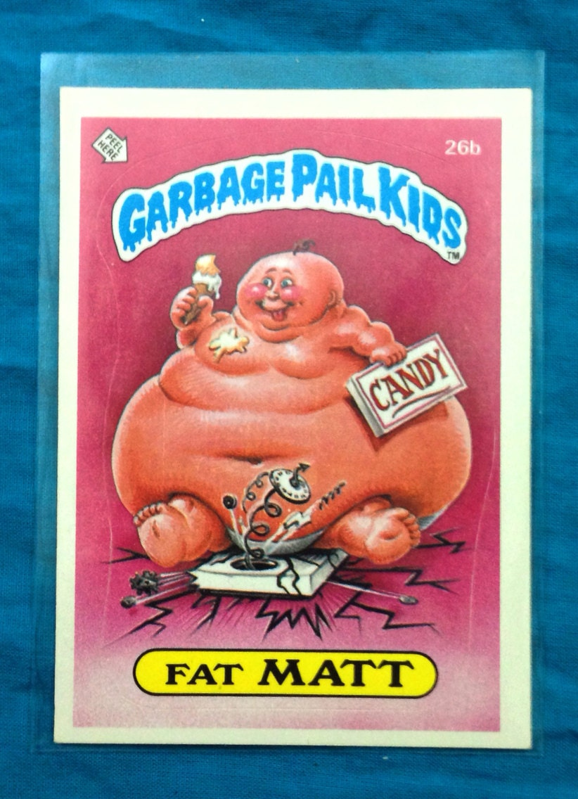 Vintage 80s Garbage Pail Kids Series 1 Fat Matt 26b Sticker
